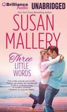 Three Little Words (Fool's Gold Romance) [Audio] by Susan Mallery.
