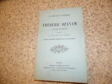 1892.Frédéric Ozanam sa vie et ses oeuvres.O'Meara Kathleen