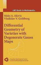 Differential Geometry of Varieties with Degenerate Gauss Maps (CMS Books in Math