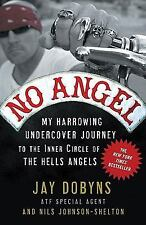 NO ANGEL by Jay Dobyns FREE SHIPPING paperback book hells angels memoir