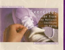 B000V9JRKE Exercise: A Guide from the National Institute on Aging (NIH Publicati
