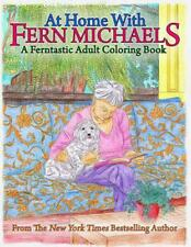 At Home With Fern Michaels: A Ferntastic Adult Coloring Book by Fern Michaels (E