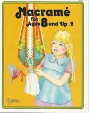 Macrame for Ages 8 & Up Vol 2 Vintage Beginner Kids Patterns How To Book Taurus