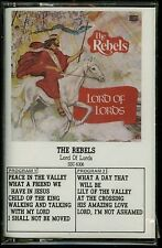 The Rebels Lord Of Lords USA Cassette Tape Christian Gospel CCM