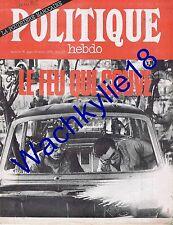 Politique Hebdo n°76 26/04/1973 Alain Wisner Dossier Maroc Ouvriers automobile