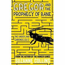 Gregor and the Prophecy of Bane by Suzanne Collins (Paperback, 2016)