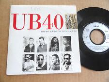 """DISQUE 45T DE UB 40  """" THE WAY YOU DO THE THINGS YOU DO """""""