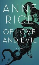 Of Love and Evil (Songs of the Seraphim, Book 2), Anne Rice, Good Condition, Boo