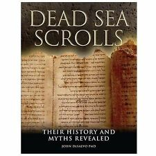 Dead Sea Scrolls: Their History and Myths Revealed