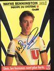 WAYNE BENNINGTON cp Signée cyclisme SYSTEME U Autographe Cycling Tour de France