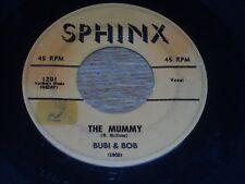 "HALLOWEEN-ISH 45, BUBI & BOB.  THE MUMMY / BISCAY BEAT.  VG.  ""R"" ON LABELS."