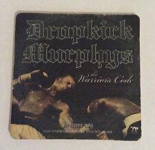 DROPKICK MURPHYS COASTER The Warriors Code Official Promotional Merchandise Rare