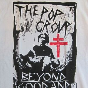 The Pop Group - Beyond Good & Evil - A NEW T Shirt (9 x diff sizes available!)