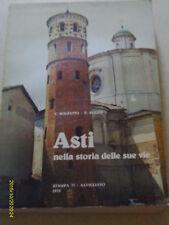 VOLUME 21X29,5 ASTI NELLA STORIA DELLE SUE VIE DI V. MALFATTO E P. ROGNA 1979
