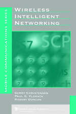 Wireless Intelligent Networking (Artech House Mobile Communications Library)