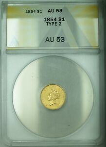 1854 Indian Princess Type 2 $1 Gold Dollar Coin ANACS AU-53
