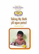 Taking My Bath/Al Agua Patos (Limpieza y Salud Todo el Dia) (Spanish-ExLibrary