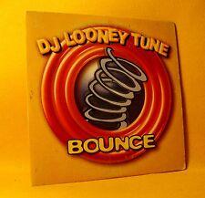 Cardsleeve Single CD DJ LOONEY TUNE Bounce 2TR hard house BONZAI REC.