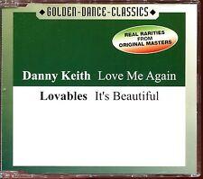 DANNY KEITH (LOVE ME AGAIN) LOVABLES (IT'S BEAUTIFUL) ITALO DISCO CD MAXI [2029]