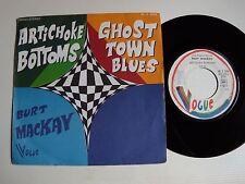 "BURT MACKAY : Artichoke bottoms / Ghost town blues 7"" 45T 1973 VOGUE 45 X 4298"