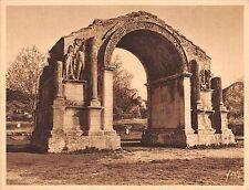 Br45060 Saint Remy de Provence l arc de triomphe romain Horman Toxone publicite