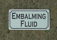 EMBALMING FLUID Vintage Style Metal Sign Macabre Goth Oddity Quackery Autopsy