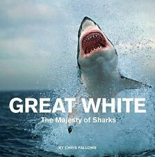 Great White: The Majesty of Sharks-ExLibrary