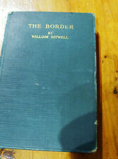 First Edition 1927 The Border by Brigadier-General William Sitwell with Map