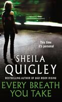 Every Breath You Take,Sheila Quigley