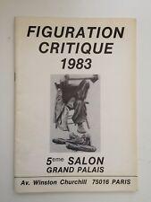 Figuration Critique catalogue 1983 Grand palais Taillandier Dors Rapin Moriyama