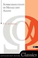 Advanced Books Classics: Superconductivity of Metals and Alloys by P. G. de Genn