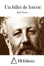 Un Billet de Loterie by Jules Verne (2015, Paperback)