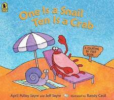 One Is A Snail, Ten Is A Crab Big Book ' Pulley Sayre, A