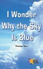 I Wonder Why the Sky Is Blue (Rosen Real Readers: Fluency)-ExLibrary