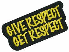 Give Respect Get Respect Patch IRON ON 4 inch MC BIKER PATCH Applique