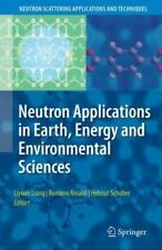 Neutron Applications in Earth, Energy and Environmental Sciences (2010,...