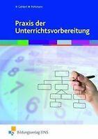 Praxis der Unterrichtsvorbereitung von Pohlmann, Heiko, ... | Buch | Zustand gut