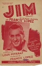 JIM MUSIC SHEET PARTITION FRANCIS LOPEZ MARIE JOSE 1943 PORT A PRIX COUTANT