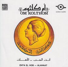 Oum Kalthoum - Enta El Hob - Alahat. Format: Audio CD