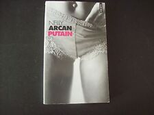 Putain by Nelly Arcan Paperback Book (French)