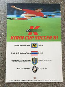 1991 - KIRIN CUP PROGRAMME - TOTTENHAM, JAPAN, THAILAND, VASCO DA GAMA - 90/91