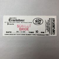 Scarlet Bride 1988 Concert Ticket Troubadour Heavy Metal Band Long Hair Rocks