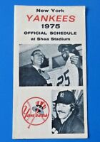 "1975 NY YANKEES OFFICIAL SCHEDULE ~ 3"" x 5.5"""