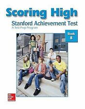 Scoring High: Stanford Achievement Test, Book 8 by McGraw-Hill Education