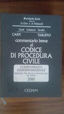 Commentario breve al CODICE DI PROCEDURA CIVILE 2010 - Cedam Esame avvocato Cian