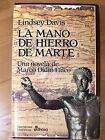 Marco Didio Falco,Tomo IV,Lindsey Davis,La Mano de Hierro de Marte,Edhasa 2002