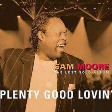 PLENTY GOOD LOVIN' - SAM MOORE - 10 TRACK MUSIC CD - BRAND NEW - E996