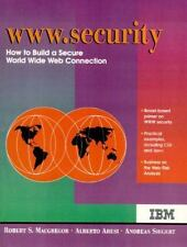 WWW. Security : How to Build a Secure World Wide Web Connection by Robert S....