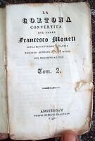 1790 'LA CORTONA CONVERTITA' LIBRO STAMPATO ALLA MACCHIA DI FRANCESCO MONETI