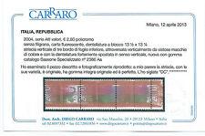 FRANCOBOLLI 2004 REPUBBLICA ALTO VALORE 2,80€ VARIETA' CERTIFICATO C/3468
